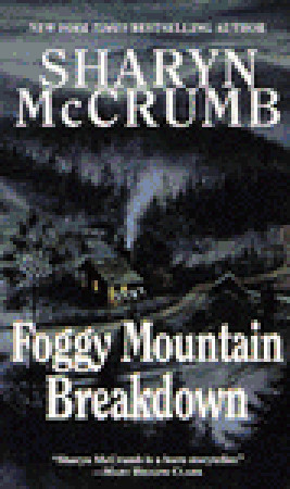 Foggy Mountain Breakdown and Other Stories by Sharyn McCrumb