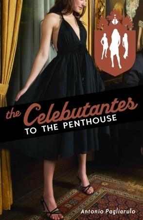 To the Penthouse (The Celebutantes, #3)