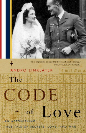the-code-of-love-an-astonishing-true-tale-of-secrets-love-and-war