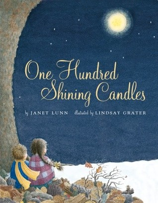 One Hundred Shining Candles by Janet Lunn