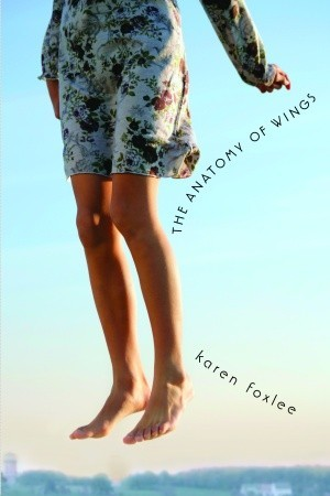 The Anatomy Of Wings By Karen Foxlee