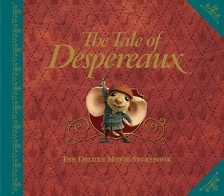 The Tale of Despereaux Deluxe Movie Storybook