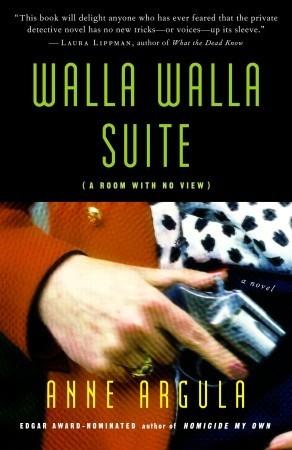 Walla Walla Suite - A Room with no View (Quinn, #2)