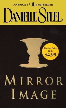 Mirror Image by Danielle Steel