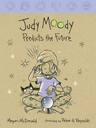 Judy Moody Predicts The Future (Judy Moody, #4) By Megan Mcdonald