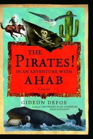 Ebook The Pirates! In an Adventure with Ahab by Gideon Defoe TXT!