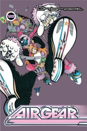 Air Gear, Vol. 12 by Oh! Great