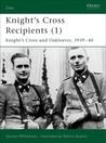 Knight's Cross Recipients (1) by Gordon Williamson