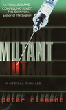 Mutant (Dr. Richard Steele, #1)
