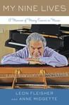 My Nine Lives: A Memoir of Many Careers in Music