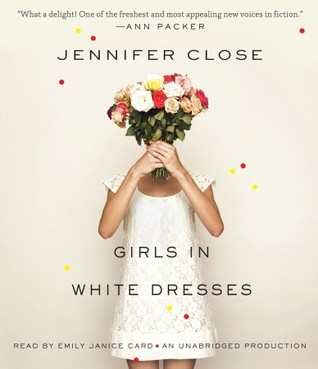 Ebook Girls in White Dresses by Jennifer Close read!