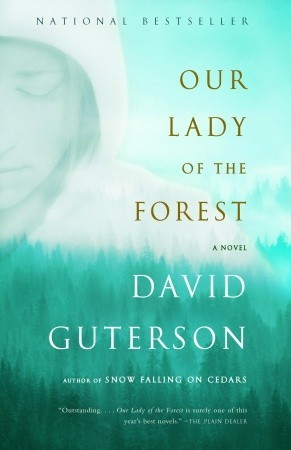 Our Lady of the Forest by David Guterson
