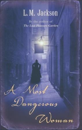 A Most Dangerous Woman (Sarah Tanner, #1)