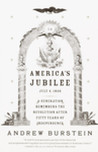 America's Jubilee: A Generation Remembers the Revolution After 50 Years of Independence