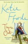 Thyme Out by Katie Fforde