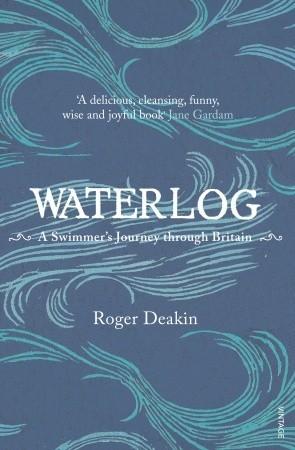 Waterlog by Roger Deakin