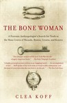 The Bone Woman by Clea Koff