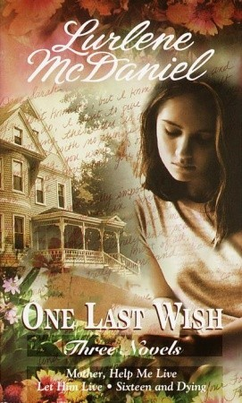One Last Wish (One Last Wish, #3, 5-6)