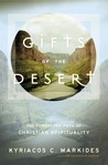 Gifts of the Desert: The Forgotten Path of Christian Spirituality