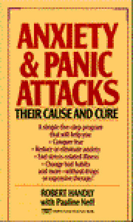 Anxiety and Panic Attacks: Their Cause and Cure (The Five Point Life P