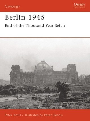 Berlin 1945: End of the Thousand Year Reich