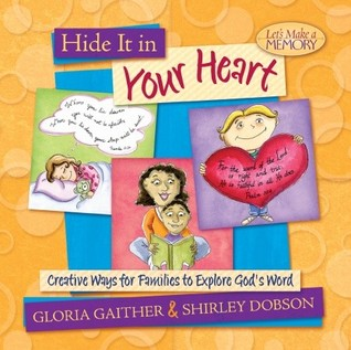 Hide It in Your Heart by Gloria Gaither