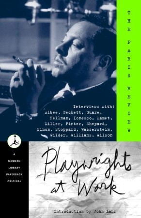 Playwrights at Work por The Paris Review