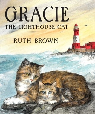 Gracie, The Lighthouse Cat by Ruth Brown