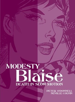 Death in Slow Motion (Modesty Blaise Graphic Novel Titan #17)