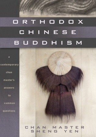 orthodox-chinese-buddhism-a-contemporary-chan-master-s-answers-to-common-questions