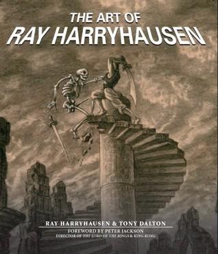 Art of Ray Harryhausen by Ray Harryhausen