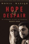Hope and Despair by Monia Mazigh