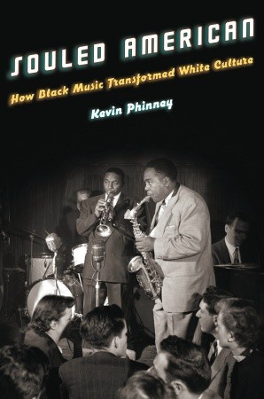Souled American: How Black Music Transformed White Culture