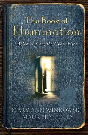 The Book of Illumination (Ghost Files, #1)