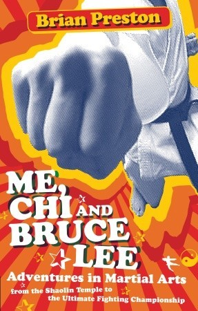 me chi and bruce lee adventures in martial arts from. Black Bedroom Furniture Sets. Home Design Ideas