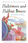 Hailstones and Halibut Bones by Mary O'Neill