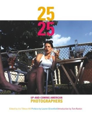 25 Under 25 by Iris Tillman Hill