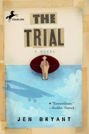The Trial by Jennifer Fisher Bryant