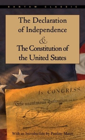 The Declaration of Independence and The Constitution of the U... by Founding Fathers