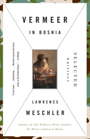 Vermeer in Bosnia: Selected Writings