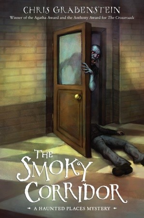 The Smoky Corridor by Chris Grabenstein