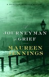 A Journeyman to Grief (Detective Murdoch, #7)