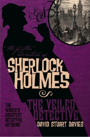 The Further Adventures of Sherlock Holmes: The Veiled Detective(Sherlock Holmes Adventures 5)