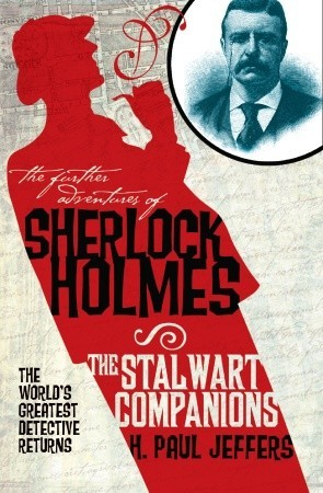 The Further Adventures of Sherlock Holmes: The Stalwart Companions