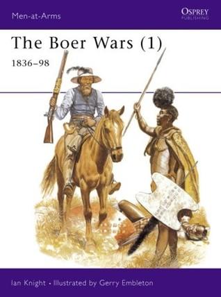 The Boer Wars (1): 1836–98