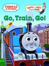 Go, Train, Go!