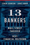 13 Bankers: The W...