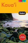 Fodor's Kaua'i, 3rd Edition