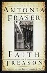 Faith and Treason...