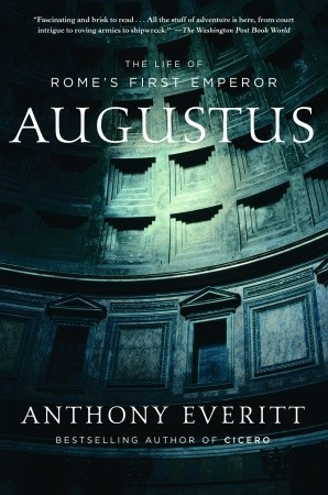 Augustus by Anthony Everitt